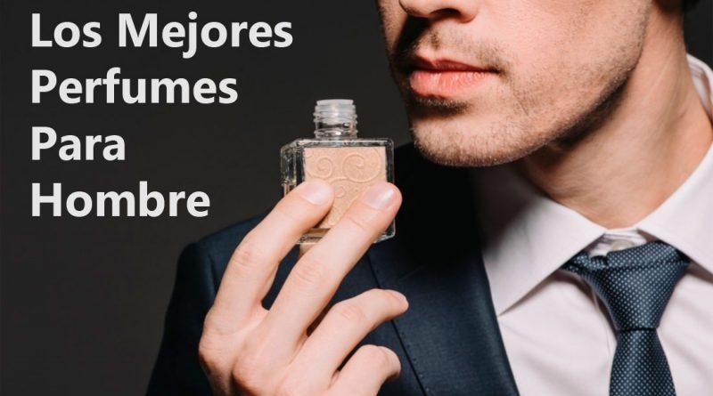 Los mejores perfumes para hombre 2021