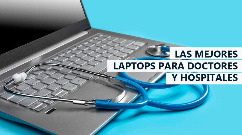 Las mejores laptops para doctores y hospitales